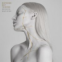 Nothing But Thieves – Broken Machine MP3