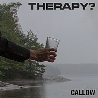Therapy? – Callow