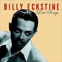 Billy Eckstine – Love Songs