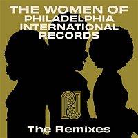 Various  Artists – The Women of Philadelphia International Records - The Remixes