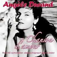 Angele Durand – Chanson d'amour