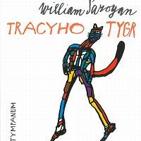 Různí interpreti – Tracyho tygr