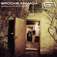 Groove Armada – Goodbye Country (Hello Nightclub)