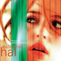 Hal, Gillian Anderson – Extremis