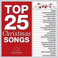 Maranatha! Christmas – Top 25 Christmas Songs