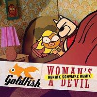Goldfish – Woman's A Devil (Henrik Schwarz Remix)