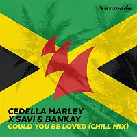 Cedella Marley, Savi & Bankay – Could You Be Loved (Chill Mix)