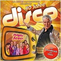 Ilja Richter und Nightfever – 40 Jahre Disco