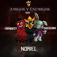 Noriel, Bad Bunny & Almighty – Amigos y Enemigos (Remix)