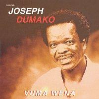 Joseph Dumako – Joseph Dumako/Vuma Wena
