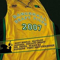 Various Artists.. – Dancehall Draft Picks 2007