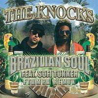 The Knocks, Sofi Tukker – Brazilian Soul (feat. Sofi Tukker) [FTampa Remix]