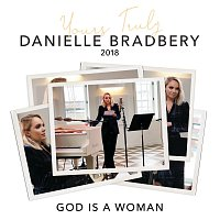 Danielle Bradbery – God Is A Woman [Yours Truly: 2018]