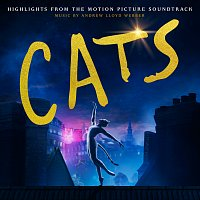 """Andrew Lloyd-Webber, Cast Of The Motion Picture """"Cats"""" – Cats: Highlights From The Motion Picture Soundtrack"""