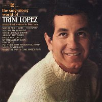 Trini Lopez – The Sing-Along World Of Trini Lopez