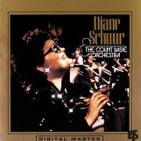 Diane Schuur, Count Basie And His Orchestra – Diane Schuur And The Count Basie Orchestra