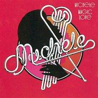 Michele – Magic Love