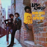 Diana Ross, The Supremes – Love Child