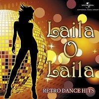 Různí interpreti – Laila O Laila - Retro Dance Hits