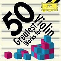 Různí interpreti – 50 Greatest Works for Violin