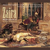 Bruce Ford, Majella Cullagh, David Parry, Philharmonia Orchestra – Mercadante: Zaira (Highlights)