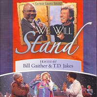 Bill & Gloria Gaither – We Will Stand