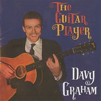 Davy Graham – The Guitar Player