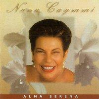 Nana Caymmi – Alma Serena