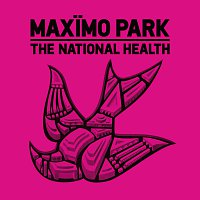 Maximo Park – The National Health [Deluxe Edition]