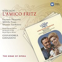 Mirella Freni, Luciano Pavarotti, Orchestra of the Royal Opera House, Covent Garden, Gianandrea Gavazzeni – Mascagni: L'amico Fritz
