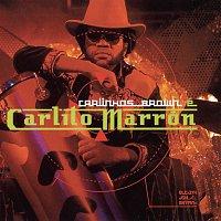 Carlinhos Brown – Carlinhos Brown E Carlito Marron