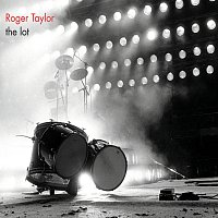 Roger Taylor – The Lot