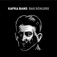 Kafka Band – Das Schloss – CD