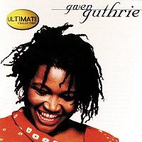 Gwen Guthrie – The Ultimate Collection: Gwen Guthrie