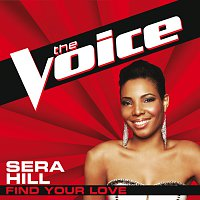 Sera Hill – Find Your Love [The Voice Performance]