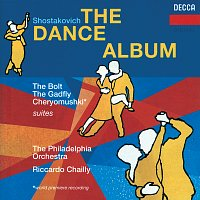 Philadelphia Orchestra, Riccardo Chailly – Shostakovich: The Dance Album