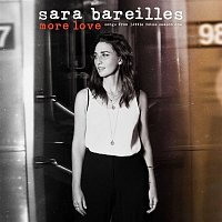 Sara Bareilles – More Love - Songs from Little Voice Season One