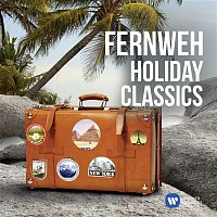 Various Artists.. – Fernweh: Holiday Classics