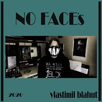 Vlastimil Blahut – No faces