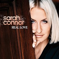 Sarah Connor – Real Love [Digital Deluxe]