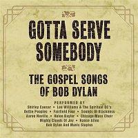 Aaron Neville – Gotta Serve Somebody - The Gospel Songs Of Bob Dylan