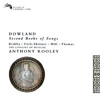 The Consort of Musicke, Anthony Rooley – Dowland: Second Booke of Songs