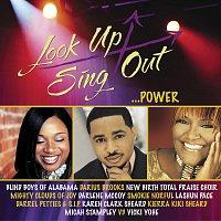 Různí interpreti – Look Up Sing Out - Power