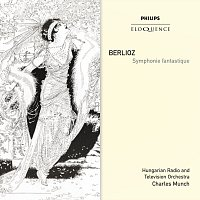 Hungarian Radio And Television Orchestra, Charles Munch – Berlioz: Symphonie Fantastique
