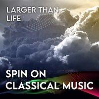 Herbert von Karajan – Spin On Classical Music 3 - Larger Than Life