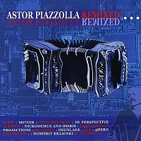 Various  Artists – Astor Piazzolla - Remixed