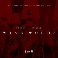 Rich Gang, Birdman, Jacquees – Wise Words