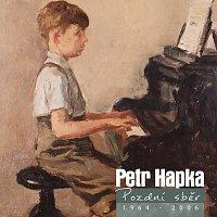 Petr Hapka – Pozdni sber