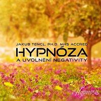 Dr. Jakub Tencl – Hypnóza a uvolnění negativity