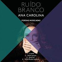 Ana Carolina – Som (Ruído Branco)